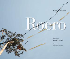 """Copertina del libro fotografico """"Roero"""" di Carlo Avataneo."""